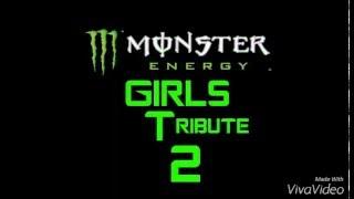 Monster Energy Girls Tribute 2
