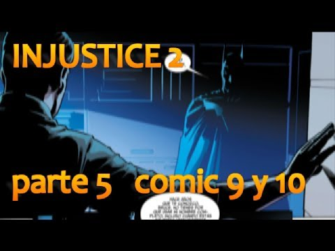 INJUSTICE 2 - PARTE 5  - COMIC 9 Y 10 - alejozaaap - dc comics
