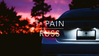 Download Russ- T- Pain Lyrics Mp3 and Videos