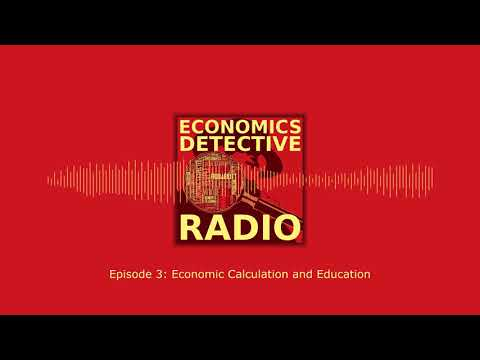 Economic Calculation and Education