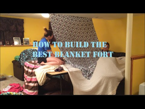 How To Build The Best Blanket Fort The Invisible Wall