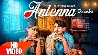 Download Hindi Video Songs - Antenna Karaoke | Kulwinder Billa | Latest Punjabi Song | Karaoke Palace