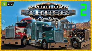 [Mex] American Truck Simulator  | RTX 2080 Quality | #2