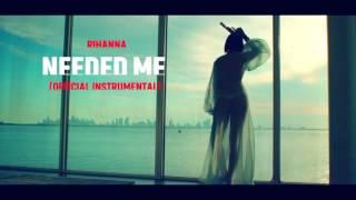 Rihanna - Needed Me (Official Instrumental)