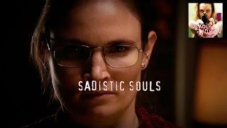 DEADLY WOMEN | Sadistic Souls | S7E10