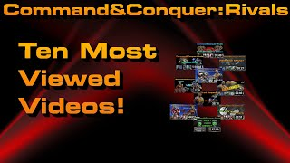 C&C Rivals: Ten Most Watched Videos!