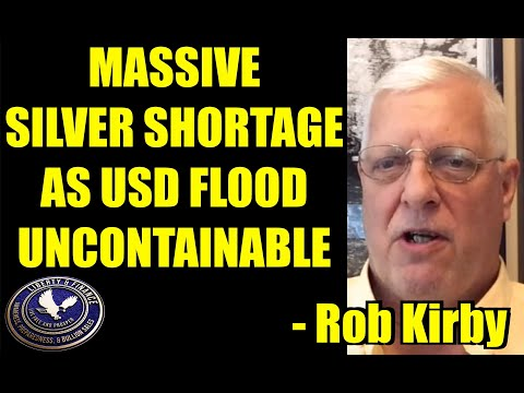 massive-silver-shortage-as-usd-flood-is-uncontainable-|-rob-kirby