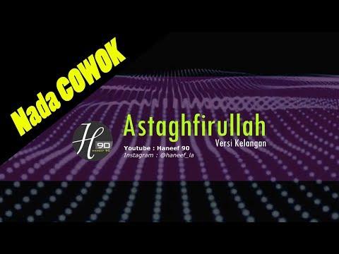 Karaoke astaghfirullah orginal [ koplo nada cowok ]