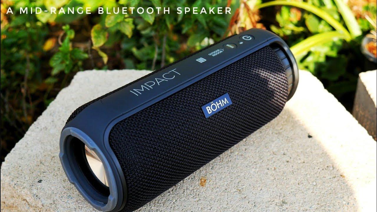 A Great Midrange 24watt Bluetooth Speaker Bohm Impact Review Youtube
