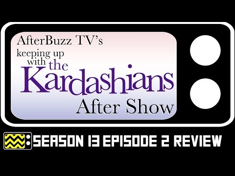 Keeping Up With the Kardashians Season 13 Episode 2 Review & After Show | AfterBuzz TV