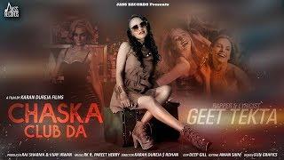 Chaska Club Da   ( Full HD)   Geet Tekta   New Punjabi Songs 2019   Latest Punjabi Songs 2019