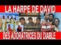 LA HARPE DE DAVID DES ADORATRICES DU DIABLE ANALYSE DU CHANT LOUEZ L'ETERNEL(NON JE NE MOURRAI PAS)