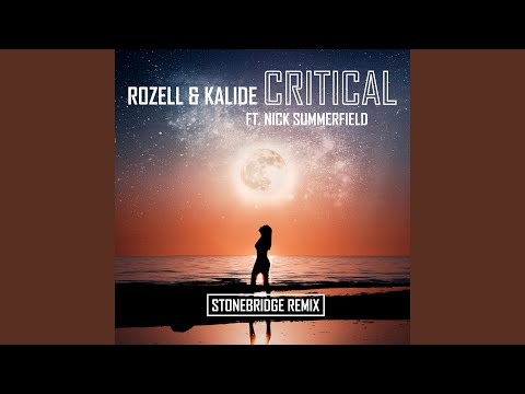 Critical (Stonebridge Epic Mix)