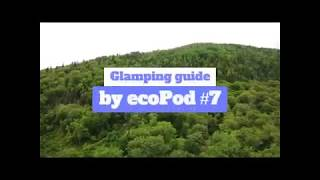 Glamping guide by ecoPod #7 Canada (Глэмпинг)