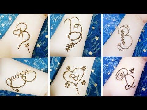 3daa559a3 Alphabet 'B' Tattoo Mehndi Design | 6 Beautiful Alphabet 'B' Tattoo Mehndi  Design - YouTube