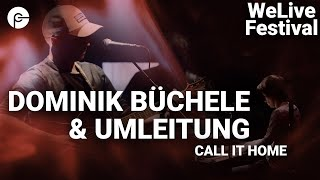Dominik Büchele & Umleitung - Call It Home | WeLive Festival | Live im Schlachthof | Corona Special
