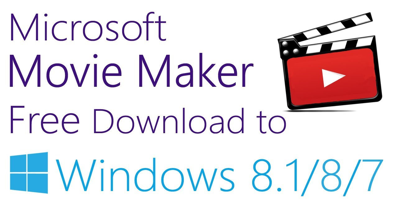 How to Download Microsoft® Movie Maker For Free(Updated ...