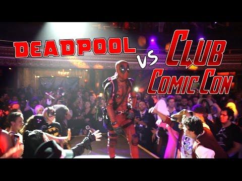 Deadpool vs Club Comic Con