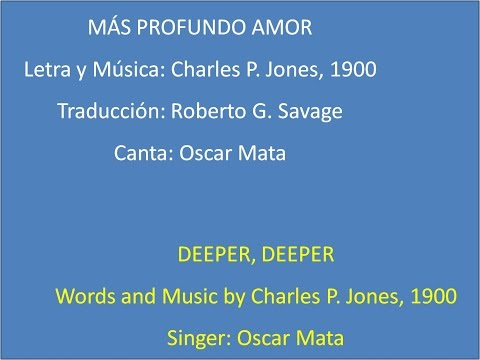 Deeper, Deeper, with lyrics - Más Profundo Amor