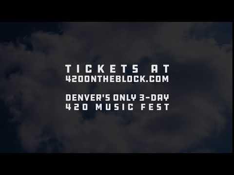 420 On The Block  Denvers Only 420 Music Festival!