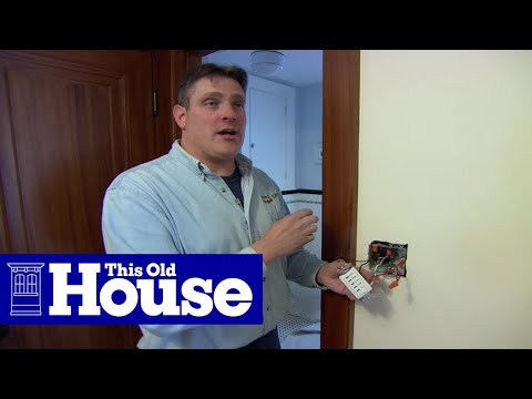 How To Install A Bathroom Fan   This Old House