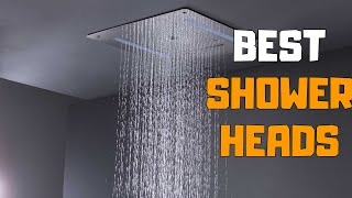 Best Shower Heads in 2020 - Top 8 Shower Head Picks