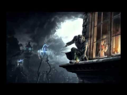 Dishonored саундтрек из титров