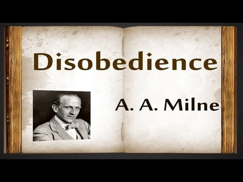 Disobedience by A.A. Milne - Poetry Reading