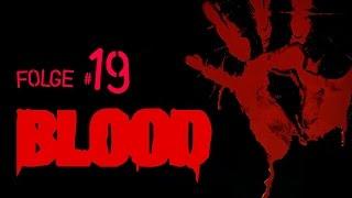 BLOOD - 19 - Lets Play Deutsch - The Siege (E3M2)