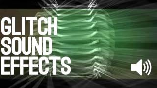 Free Glitch Sound Effects #1 (Effect Sounds)