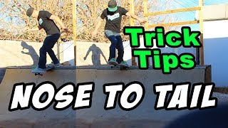 TORNADO STALL TRICK TIP (Nose To Tail)