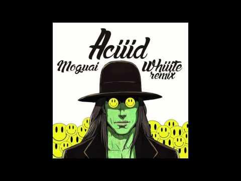 ACIIID (Whiiite's Future1Hundred Remix) - Moguai (Audio)   WhiiiteOfficial