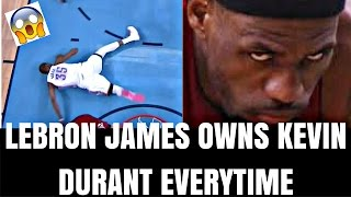 How LeBron James has DESTROYED Kevin Durant in the NBA!!