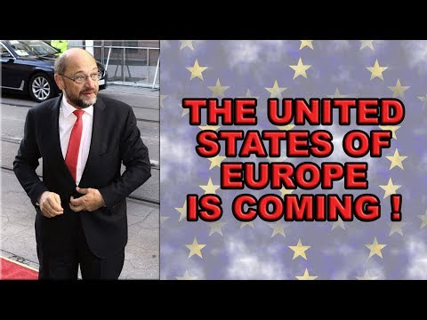 😧Martin Schulz Calls for a United States of Europe!😧