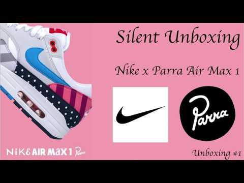 hot sale online 4661b 8cc19 Nike x Parra Air Max 1 Unboxing  1 - Silent Unboxing