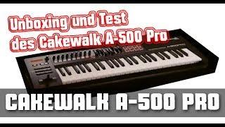 Unboxing des Cakewalk A-500 Pro Midikeyboard von Roland / Test Review