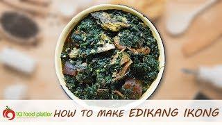 How to make Edikang Ikong soup | 1QFoodplatter