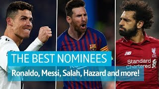 Highlights from all 10 nominees for The Best FIFA Men's Player | Ronaldo, Messi, Salah