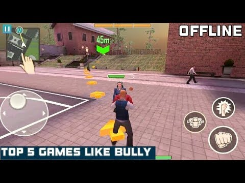 Top 5 Best Android Games Like BULLY - 2018 | Offline & Free