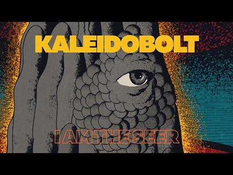 Kaleidobolt: I Am The Seer (Official Music Video)
