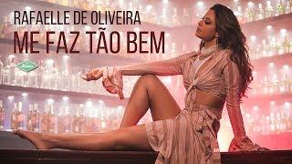 Baixar Rafaelle De Oliveira - Me Faz Tão Bem (Videoclipe Oficial)