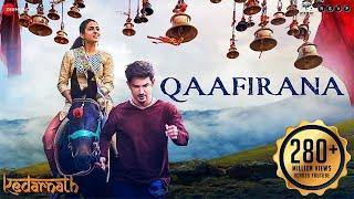 Qaafirana | kedarnath sushant rajput sara ali khan arijit singh & nikhita amit trivedi