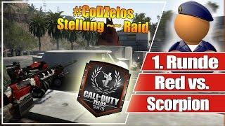 #CoDZelos Halbfinale // Red vs. Scorpion  // 1. Runde Stellung auf Raid