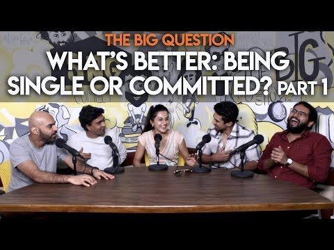 SnG: Single Or Committed? Feat. Taapsee Pannu & Saqib Saleem | Big Question S2 Ep27 Part 1