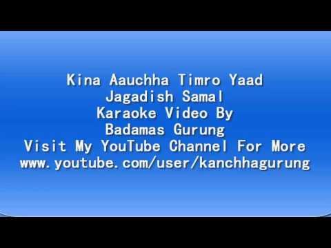 kina aauchha timro yad track
