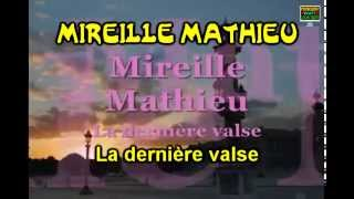 Mireille Mathieu La dernière valse French English Paroles Lyrics