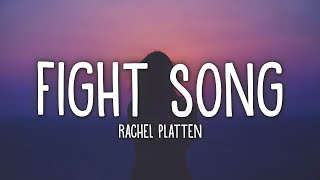 Rachel Platten - Fight Song (Lyrics)