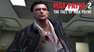 Max Payne 2: The Fall of Max Payne - Part 1 - The Darkness Inside (All Chapters)