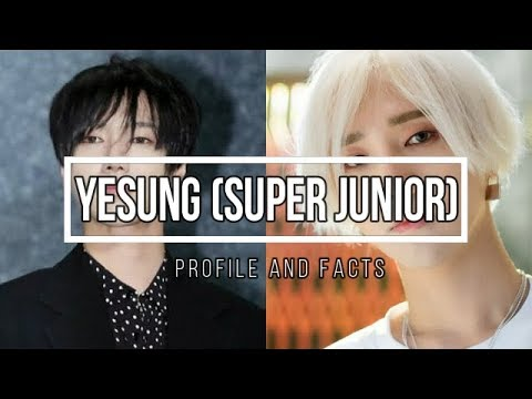 (Super Junior) Yesung Profile And Facts [KPOP]