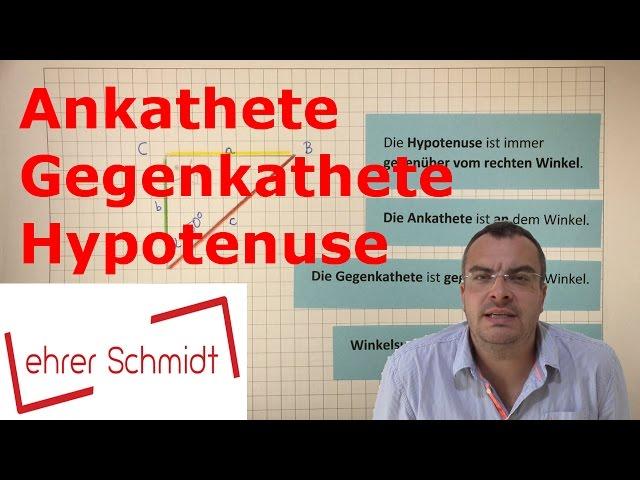 Ankathete - Gegenkathete - Hypotenuse | Trigonometrie | Mathematik